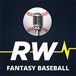 RotoWire Fantasy Baseball Podcast - Daily